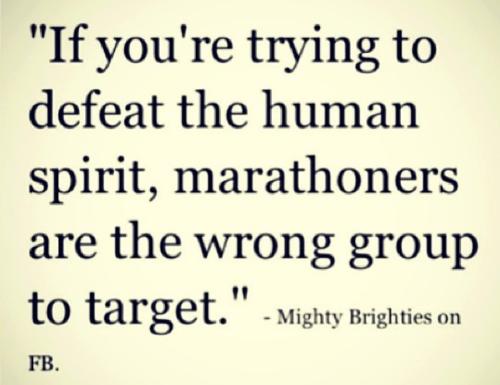 Si está tratando de derrotar al espíritu humano, los maratonianos son el grupo objetivo equivocado.